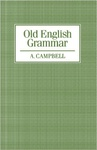 Alistair Campbell: Old English Grammar