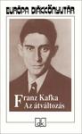 Franz Kafka: Az átváltozás