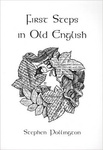 Stephen Pollington: First Steps in Old English