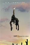 E. K. Johnston: Exit, Pursued by a Bear