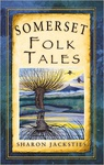 Sharon Jacksties: Somerset Folk Tales