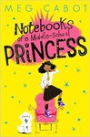 Meg Cabot: Notebooks of a Middle-School Princess