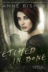 Anne Bishop: Etched in Bone