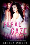 Athena Wright: Feral Gaze