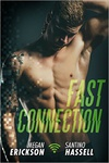 Megan Erickson – Santino Hassell: Fast Connection