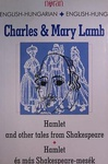 Charles Lamb – Mary Lamb: Hamlet and other tales from Shakespeare / Hamlet és más Shakespeare-mesék