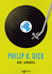 Philip K. Dick: Dr. Vérdíj