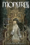 Marjorie Liu: Monstress 1. – Awakening