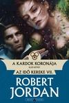 Robert Jordan: A kardok koronája I-II.
