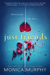 Monica Murphy: Just Friends