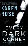 Karen Rose: Every Dark Corner