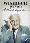 Wisinger István: A Nobel-díjas kém