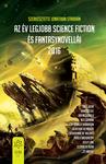 Jonathan Strahan (szerk.): Az év legjobb science fiction és fantasynovellái 2016