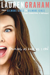 Lauren Graham: Talking As Fast As I Can