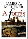 James A. Michener: A forrás I-II.