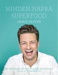 Jamie Oliver: Minden napra superfood