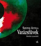 Szepesi Attila: Varázsfüvek