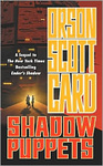 Orson Scott Card: Shadow Puppets