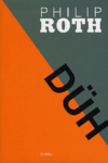 Philip Roth: Düh