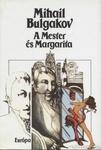 Mihail Bulgakov: A Mester és Margarita