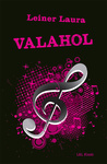Leiner Laura: Valahol