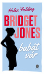 Helen Fielding: Bridget Jones babát vár