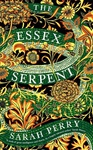 Sarah Perry: The Essex Serpent