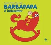Annette Tison – Talus Taylor: Barbapapa – A bébiszitter