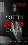 Ker Dukey – K. Webster: Pretty Stolen Dolls