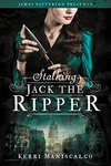 Kerri Maniscalco: Stalking Jack the Ripper