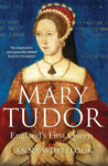 Anna Whitelock: Mary Tudor