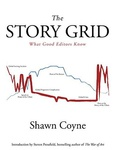 Shawn Coyne: The Story Grid