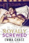 Emma Chase: Royally Screwed