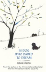 Sun-Mi Hwang: The Dog Who Dared To Dream