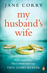 Jane Corry: My Husband's Wife