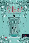 Kerstin Gier: Silber – Az álmok második könyve