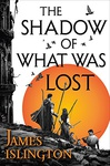 James Islington: The Shadow of What Was Lost