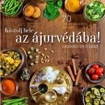 Hémangi Dévi Dászi Kóstolj bele az ájurvédába 70 vegetáriánus recept