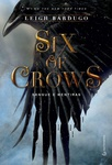Leigh Bardugo: Six of Crows – Sangue e Mentiras