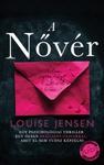 Louise Jensen: A nővér