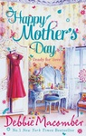 Debbie Macomber: Happy Mother's Day