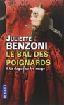 Juliette Benzoni: La Dague au Lys Rouge