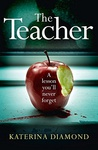 Katerina Diamond: The Teacher