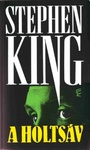 Stephen King: A holtsáv