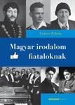 Fráter Zoltán: Magyar irodalom fiataloknak