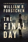 William R. Forstchen: The Final Day