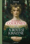 Joanna Courtney: A walesi királyné