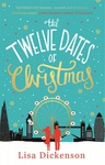 Lisa Dickenson: The Twelve Dates of Christmas