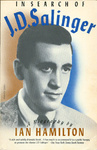 Ian Hamilton: In Search of J. D. Salinger