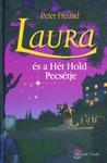 Peter Freund: Laura és a Hét Hold pecsétje